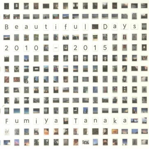 FUMIYA TANAKA | Beautiful Days 2010-2015 (Sundance) - CD