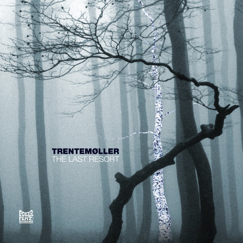 TRENTEMOLLER | The Last Resort (Poker Flat) - 3xLP