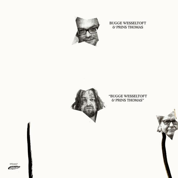 BUGGE WESSELTOFT & PRINS THOMAS (Smalltown Supersound) – 2xLP