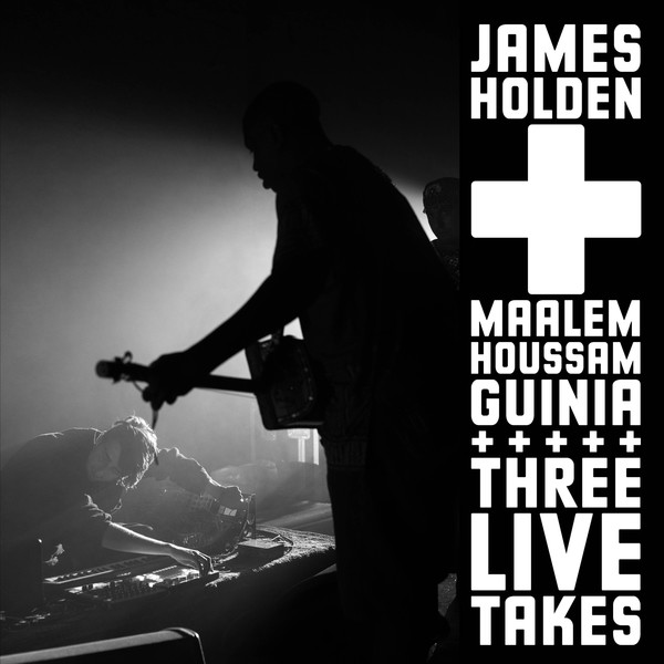 JAMES HOLDEN + MAALEM HOUSSAM GUINIA | Three Live Takes (Border Community) – EP