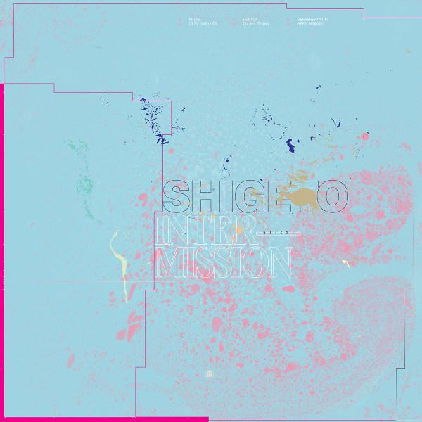 SHIGETO | Intermission (Ghostly International) – LP