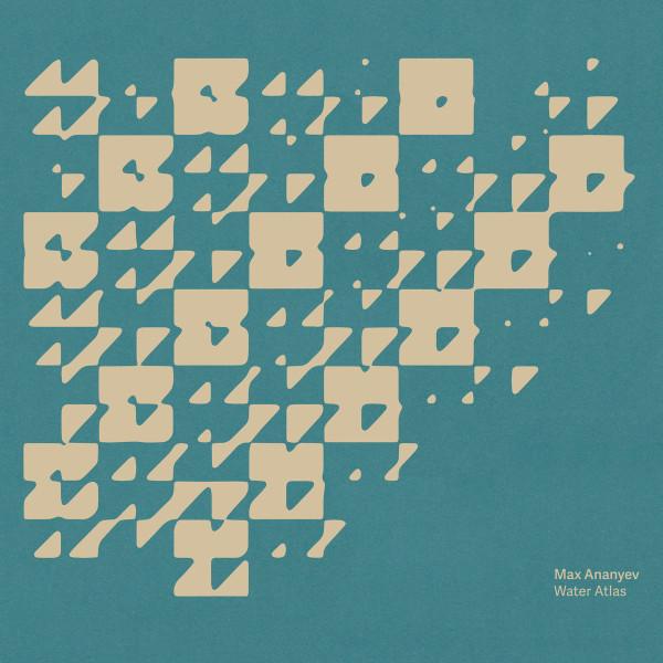 MAX ANANYEV | Water Atlas (Serein) – CD