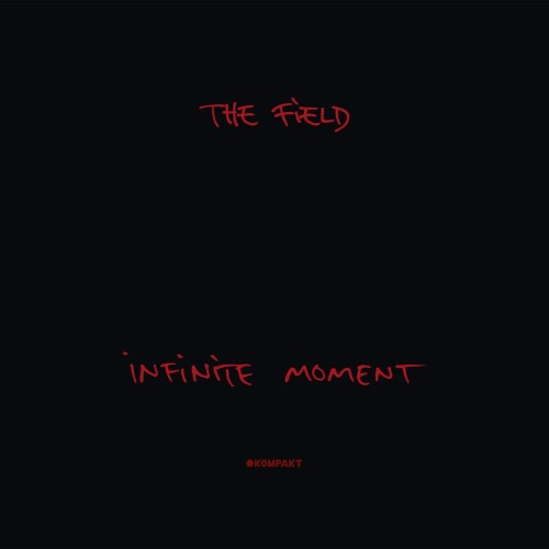 THE FIELD | Infinite moment (Kompakt) - 2xLP