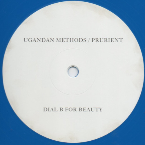 UGANDAN METHODS / PRURIENT | Dial B For Beauty (Downwards) - EP