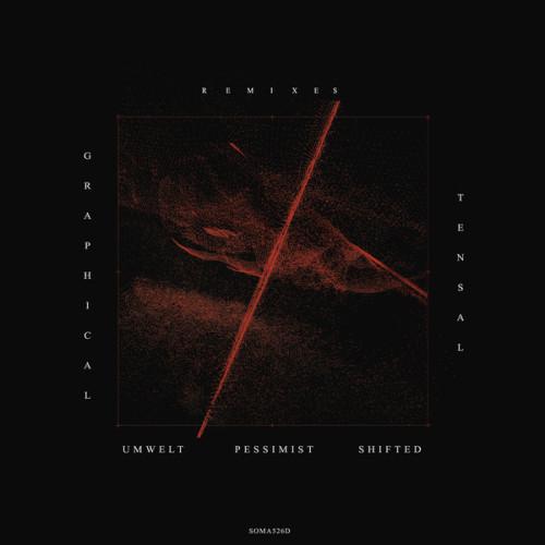 TENSAL | Graphical Remixes (Soma) - EP