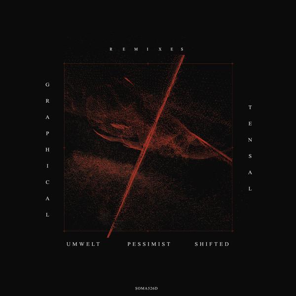 TENSAL | Graphical Remixes (Soma) – EP
