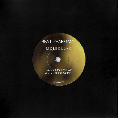 BEAT PHARMACY | Molecular (Rohs! Records) - EP