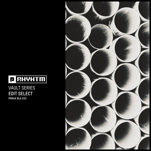 EDIT SELECT | Vault Series (Planet Rhythm Records) - EP