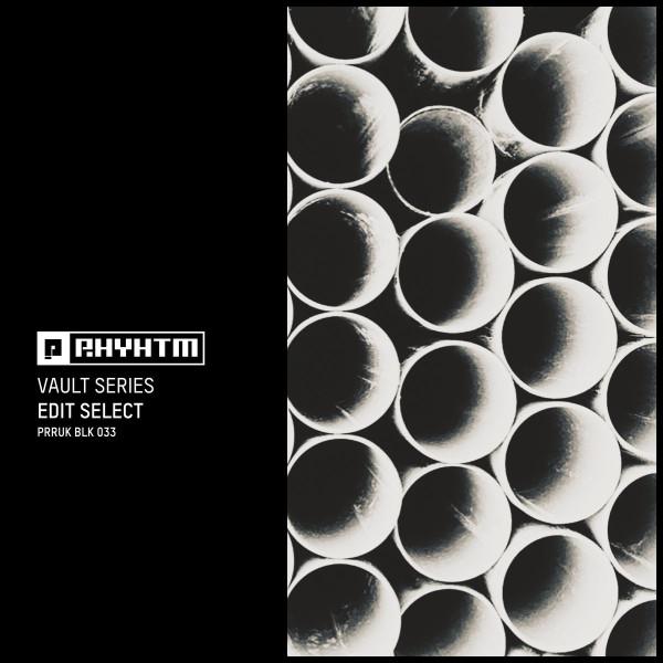 EDIT SELECT | Vault Series (Planet Rhythm Records) – EP