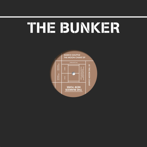 MARCO SHUTTLE | The Moon Chant EP (The Bunker New-York) - EP