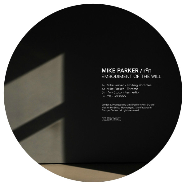 MIKE PARKER & R²P | Embodiment Of The Will (Subosc) – EP