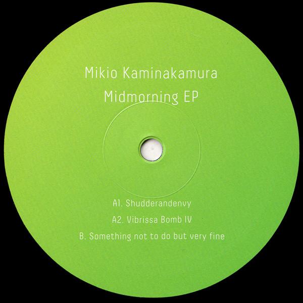 MIKIO KAMINAKAMURA | Midmorning (Sundance) – EP