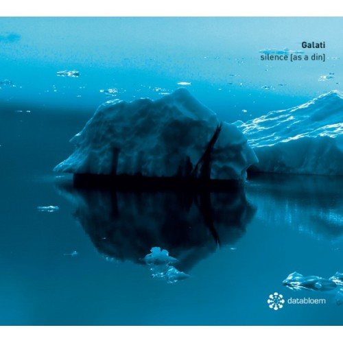GALATI | Silence [As A Din] (Databloem) - CD