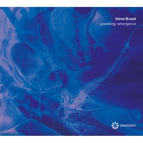 steve-brand-upwelling-emergence-databloem-cd