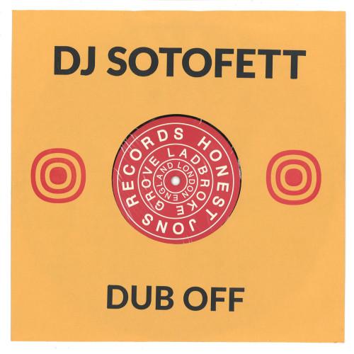 DJ SOTOFETT | Dub Off (Honest Jon's Records) - EP