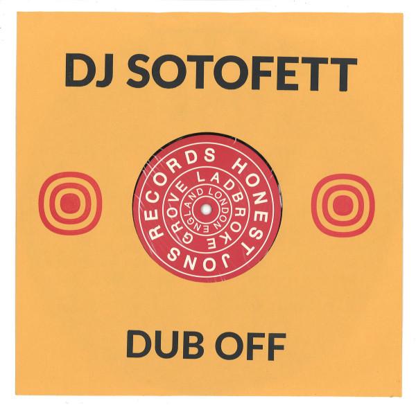DJ SOTOFETT | Dub Off (Honest Jon's Records) – EP