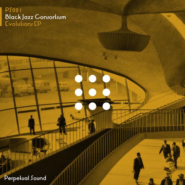 BLACK JAZZ CONSORTIUM | Evolutions (Perpetual Sound) – EP