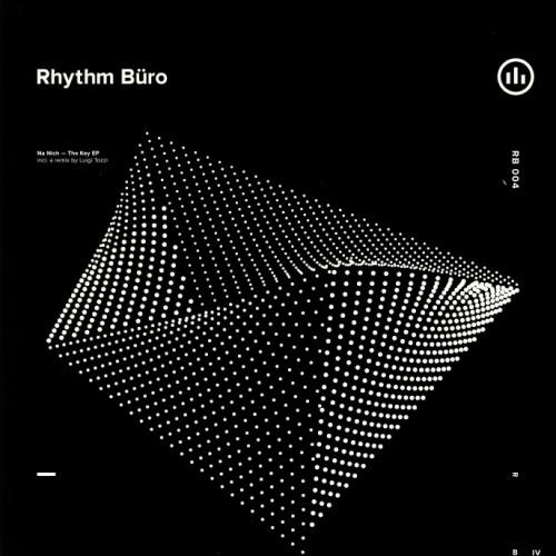 NA NICH | The Key (Rhythm Büro Records) - EP