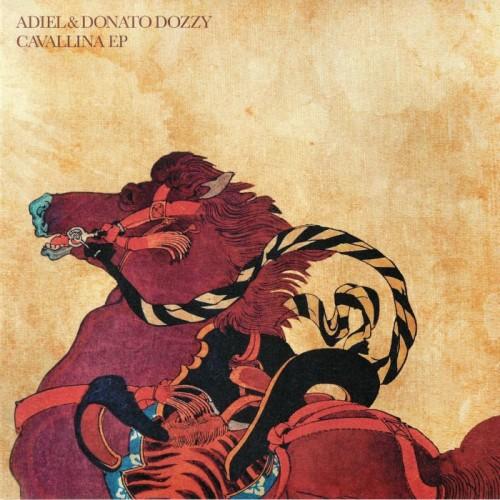 ADIEL & DONATO DOZZY | Cavallina (Danza Tribale) - EP