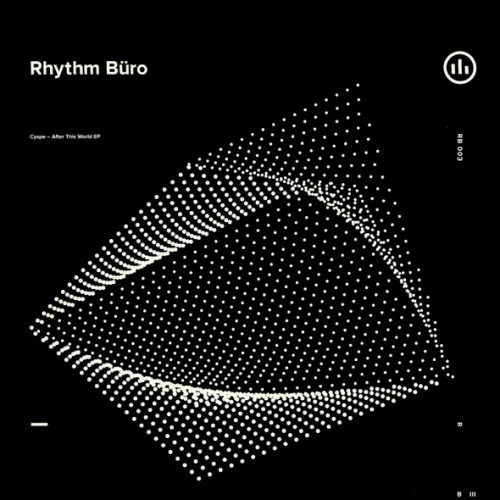 CYSPE | After This World (Rhythm Büro Records) - EP