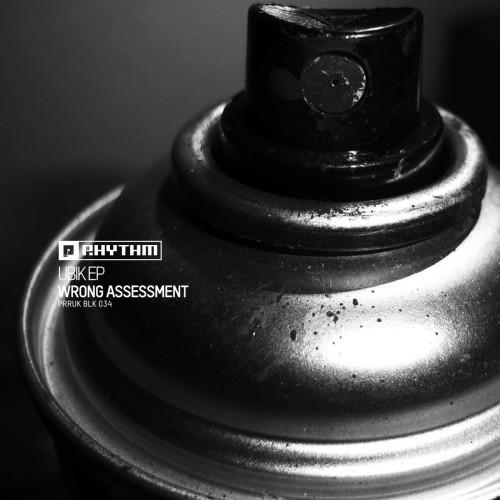 WRONG ASSESSMENT | Ubik EP (Planet Rhythm Records) - EP