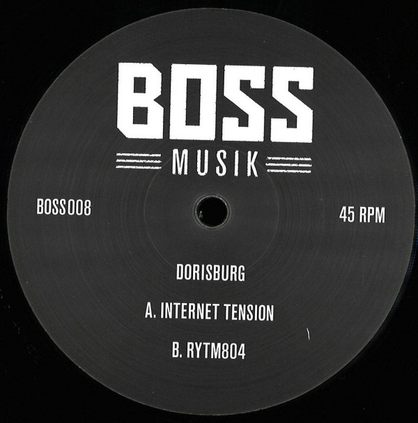 DORISBURG | Internet Tension / Rytm804 (Boss Records) – EP
