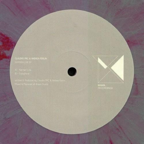 CLAUDIO PRC & ANDREA FERLIN | Kármán Line EP (Mama Recordings)