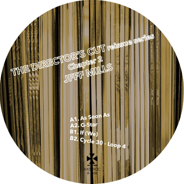 JEFF MILLS | The Director's Cut Chapter 2 (Axis Records) – EP