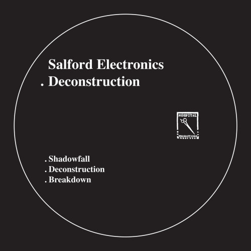 SALFORDS ELECTRONICS | Deconstruction (Hospital Productions) - EP
