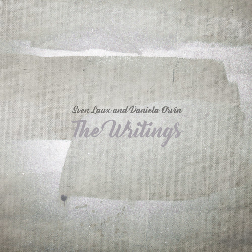 SVEN LAUX & DANIELA ORVIN | The Writings (Dronarivm) - CD