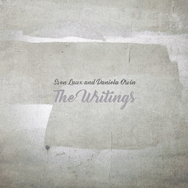 SVEN LAUX & DANIELA ORVIN | The Writings (Dronarivm) – CD