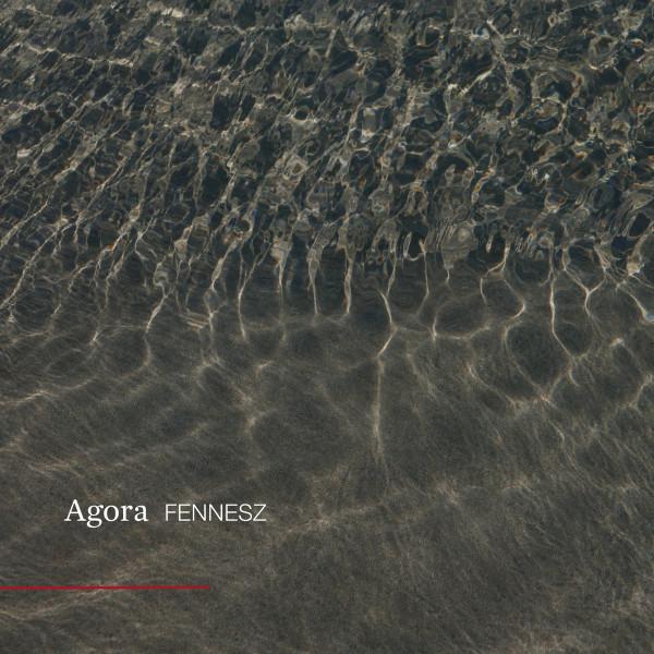 FENNESZ   Agora (Touch Music) – CD
