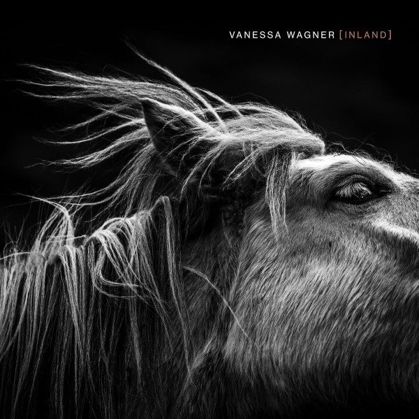 VANESSA WAGNER | Inland (Infiné) – CD
