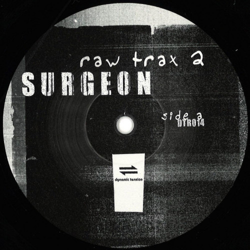 SURGEON | Raw Trax 2 (Dynamic Tension Records) - EP