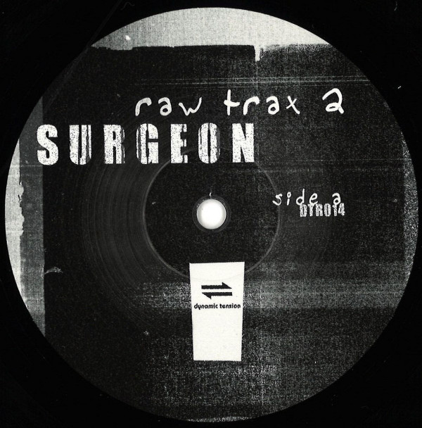 SURGEON | Raw Trax 2 (Dynamic Tension Records) – EP