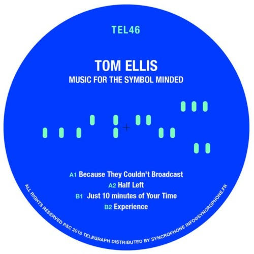 TOM ELLIS | Music For The Symbol Minded (Telegraph) - EP