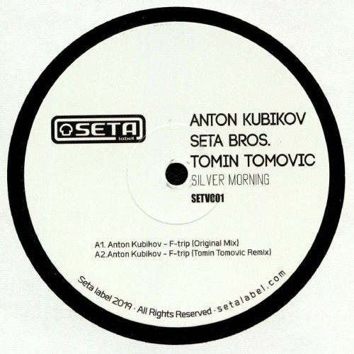 ANTON KUBIKOV / SETA BROS. | Silver Morning (Seta Label) - EP
