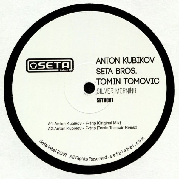ANTON KUBIKOV / SETA BROS. | Silver Morning (Seta Label) – EP