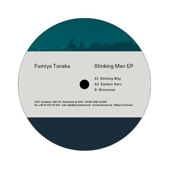FUMIYA TANAKA | Stinking Man EP (Sundance) – EP