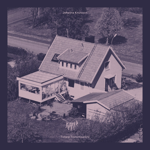 JOHANNA KNUTSSON | Tollarp Transmissions (Kontra-Musik) - LP