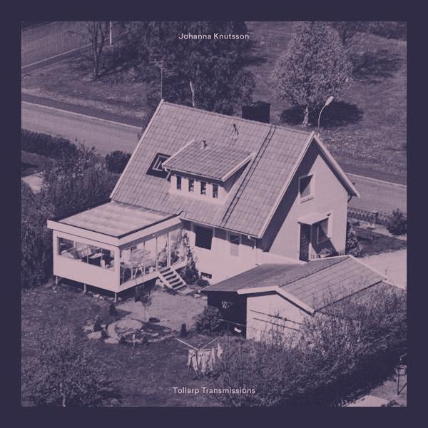 JOHANNA KNUTSSON | Tollarp Transmissions (Kontra-Musik) – LP