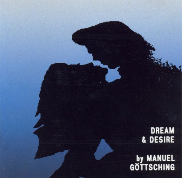 MANUEL GÖTTSCHING | Dream & Desire (MG.ART) – CD