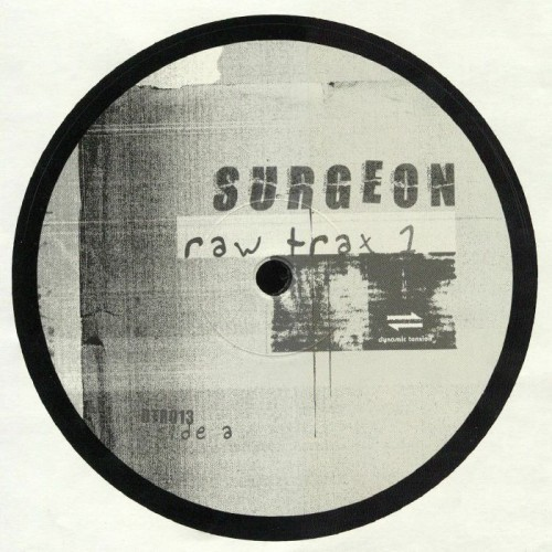 SURGEON | Raw Trax 1 (Dynamic Tension Records) - EP