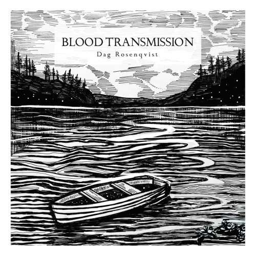 DAG ROSENQVIST | Blood Transmission (Hidden Vibes) - CD