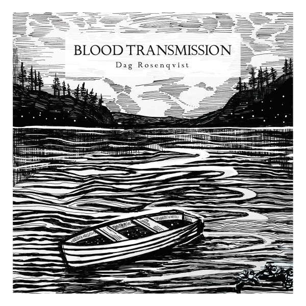DAG ROSENQVIST | Blood Transmission (Hidden Vibes) – CD