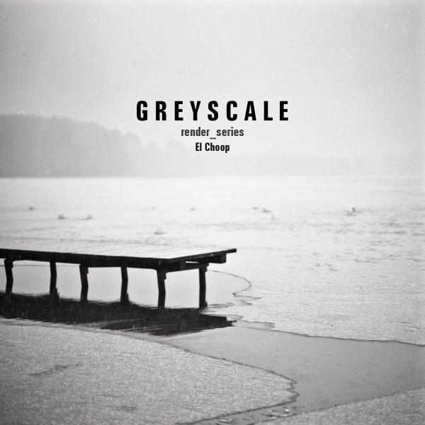 EL CHOOP | Render_series (Greyscale) – CD