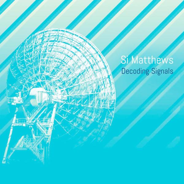 SI MATTHEWS | Decoding Signals (Fantasy Enhancing) – CD