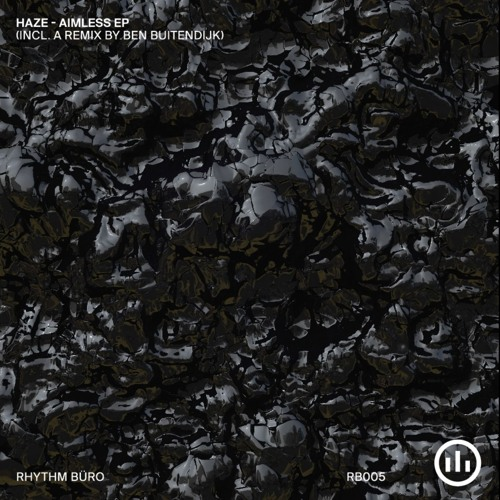 HAZE | Aimless EP (Rhythm Büro Records) - EP