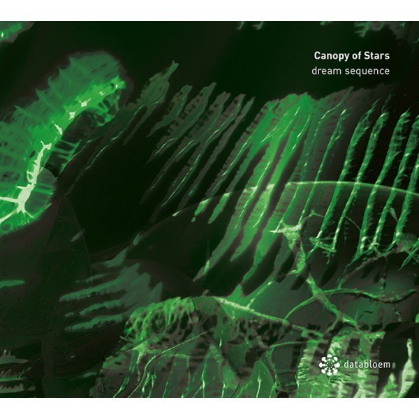 CANOPY OF STARS | Dream Sequence (Databloem) – CD