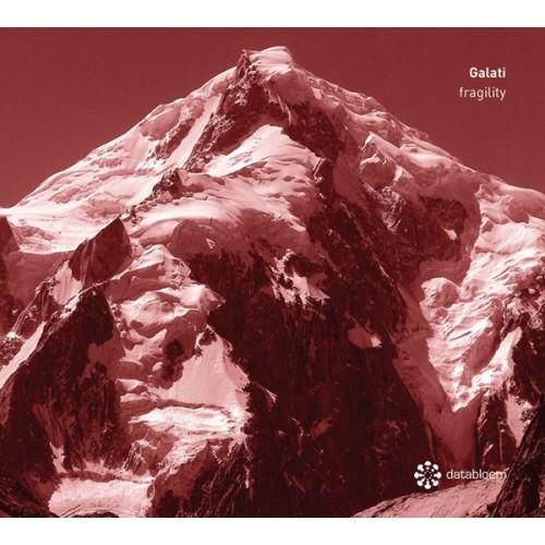 GALATI | Fragility (Databloem) - CD